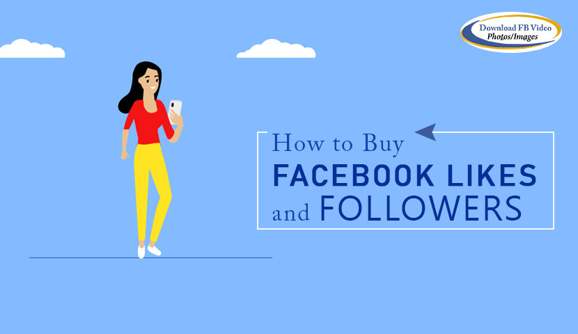 How to Buy Facebook Likes and Followers