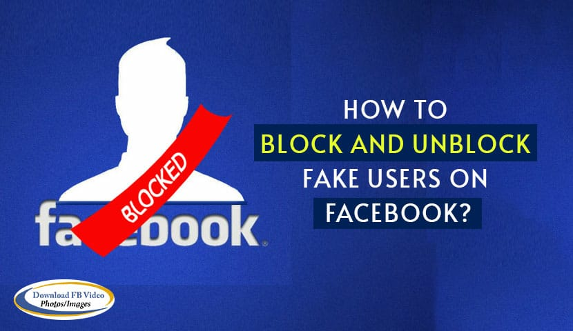 How to Block and Unblock Fake Users on Facebook